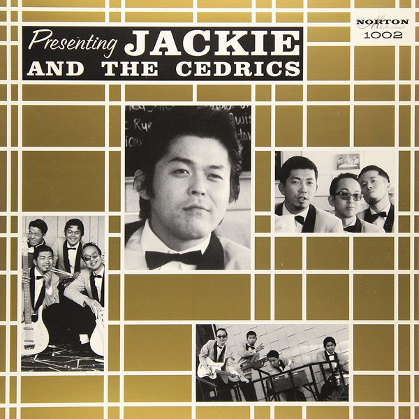 Presenting Jackie And The Cedrics