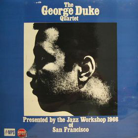 The George Duke Quartet Presented By The Jazz Workshop 1966 Of San Francisco