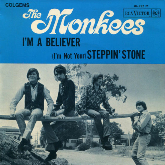 I'm A Believer / (I'm Not Your) Steppin' Stone
