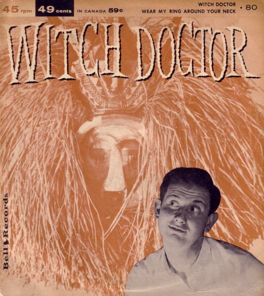Witch Doctor / Wear My Ring Around Your Neck