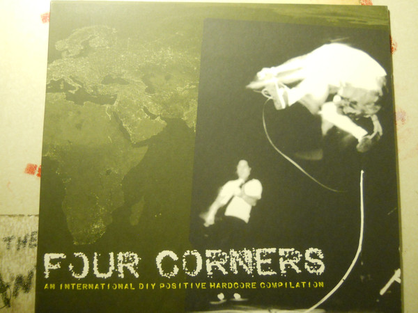 Four Corners An International DIY Positive Hardcore Compilation