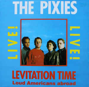 Levitation Time - Loud Americans Abroad