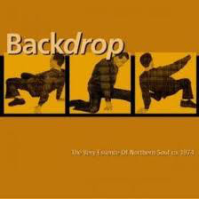 Backdrop - The Very Essence Of Northern Soul Ca. 1974