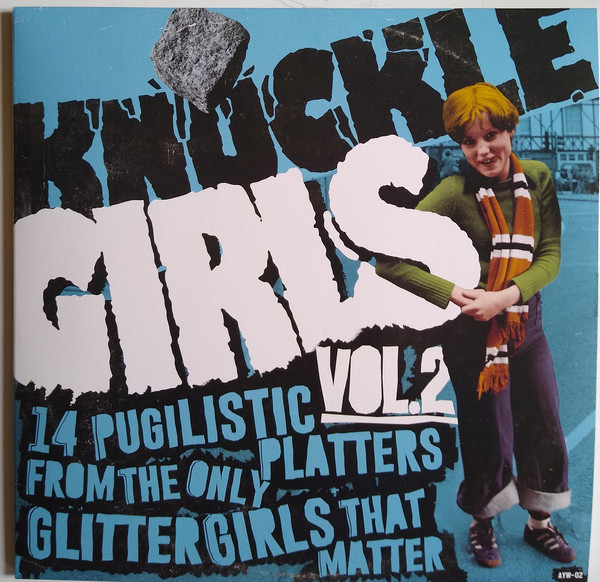 Knuckle Girls Vol.2 (14 Pugilistic Platters From The Only Glitter Girls That Matter)