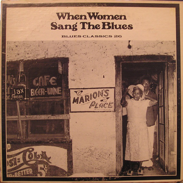 When The Women Sang The Blues