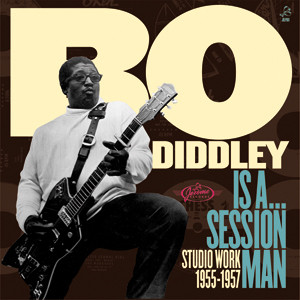 Bo Diddley Is A Session Man