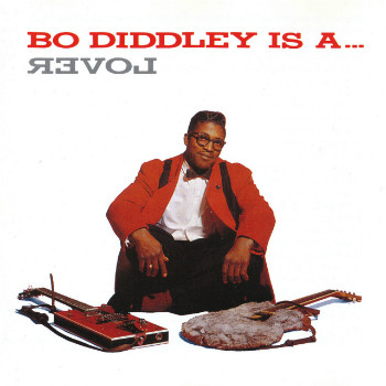 Bo Diddley Is A... Lover