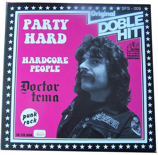 Hardcore People / Party Hard