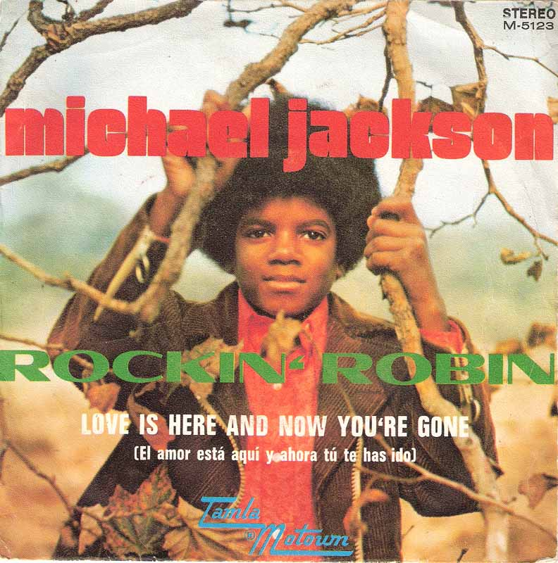 Rockin' Robin / Love Is Here And Now You're Gone