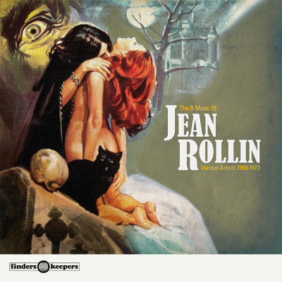 The B-Music Of Jean Rollin Volume One: 1968 - 1973