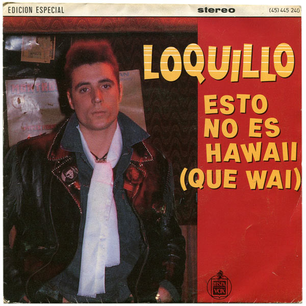 Esto No Es Hawaii (que wai) / Rock And Roll Star