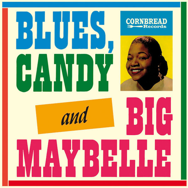 Blues, Candy And Big Maybelle