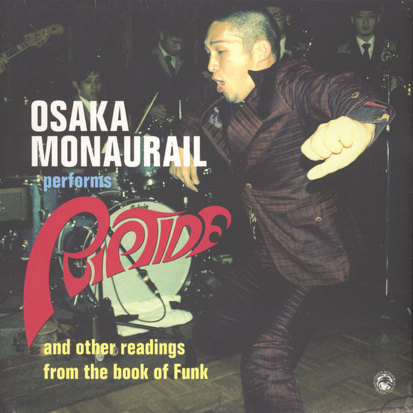 Osaka Monaurail Performs Riptide And Other Readings From The Book Of Funk
