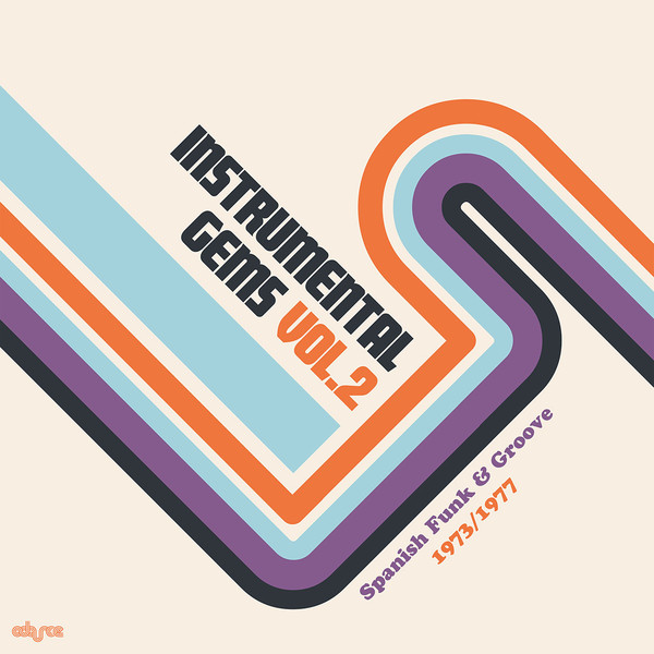 Instrumental Gems Vol.2 - Spanish Funk & Groove 1974/1977