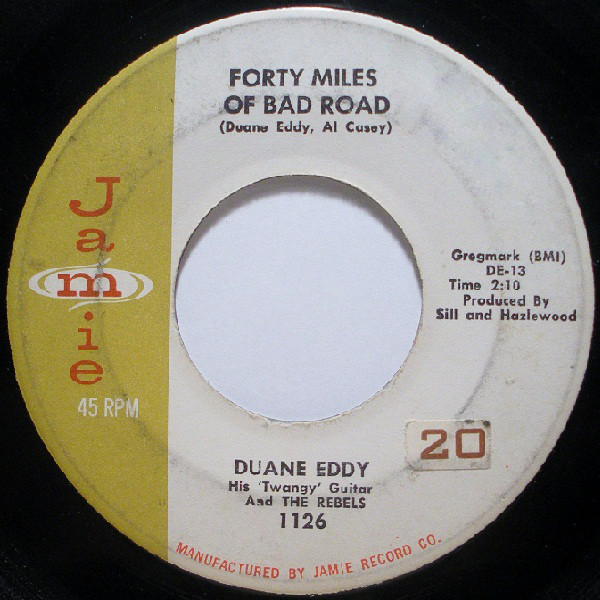Forty Miles Of Bad Road / The Quiet Three