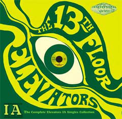 The Complete Elevators IA Singles Collection