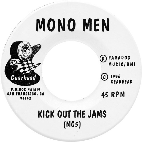 Kick Out The Jams/ You Got What It Takes