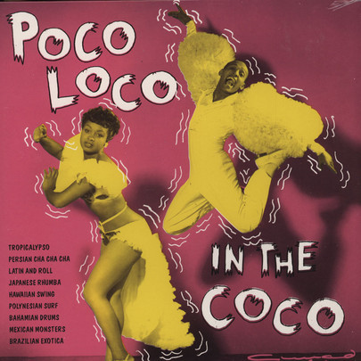 Poco Loco In The Coco Vol. 1