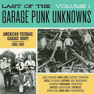 Last Of The Garage Punk Unknowns vol. 1