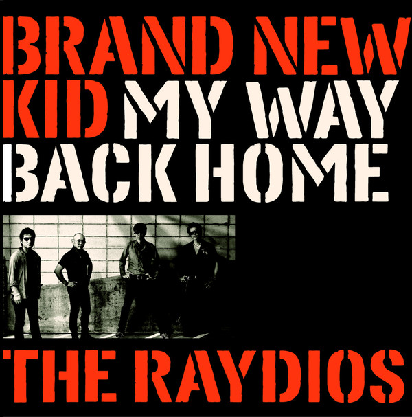 Brand New Kid/ My Way Back Home