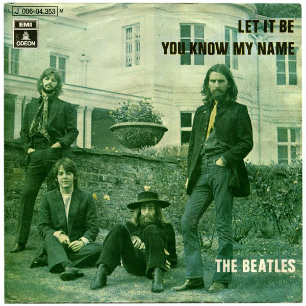 Let It Be / You Know My Name