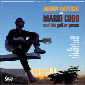 Burnin' Daylight With Mario Cobo and His Guitar Posse