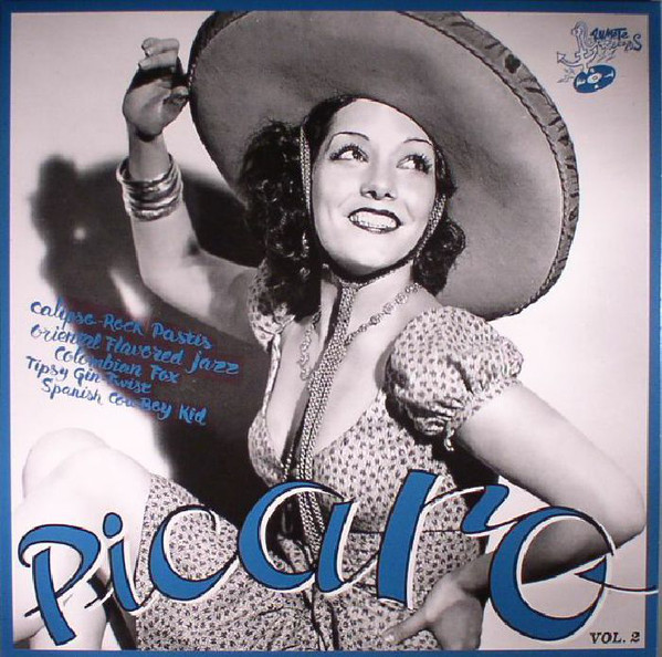 Picaro Vol.2; Calipso-Rock Pastis Oriental Flavored Jazz Colombian Fox Tipsy Gin-Twist Spanish CowBo