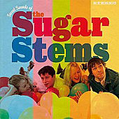 Sweet Sounds Of The Sugar Stems