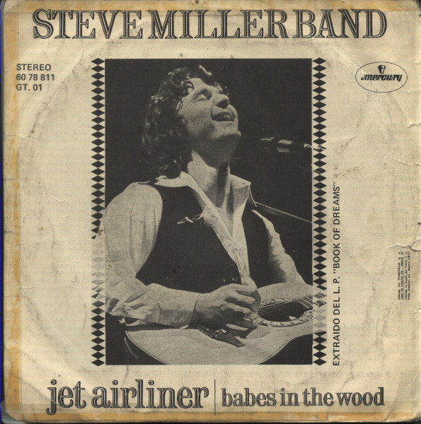 Jet Airliner / Babes In The Wood